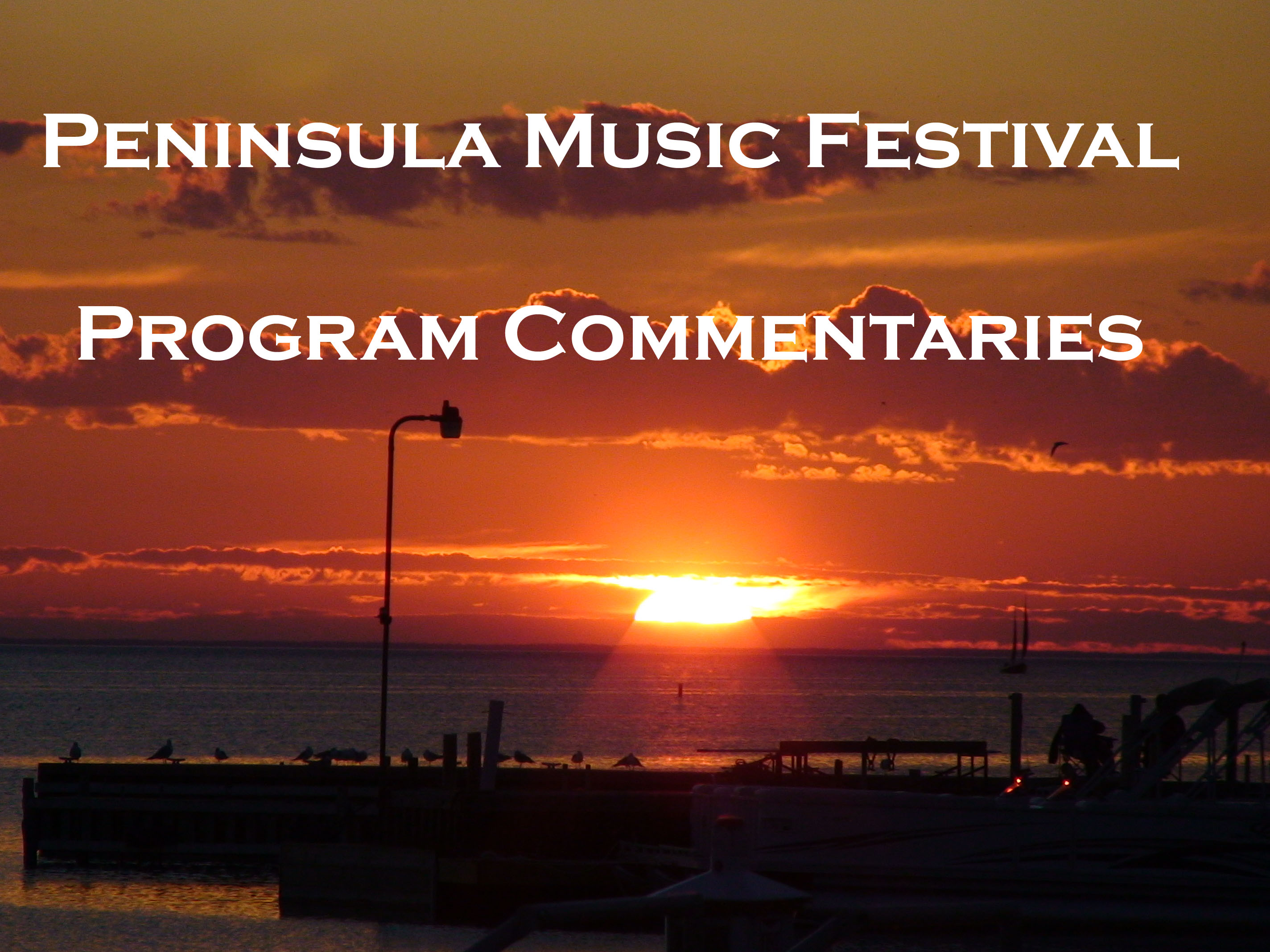 Peninsula Music Festival Program Comments